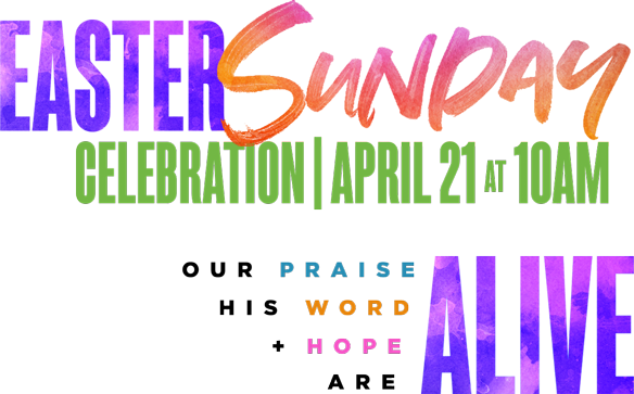 Easter Sunday Morning Celebration 2019
