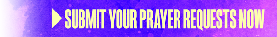 Submit Your Prayer Requests