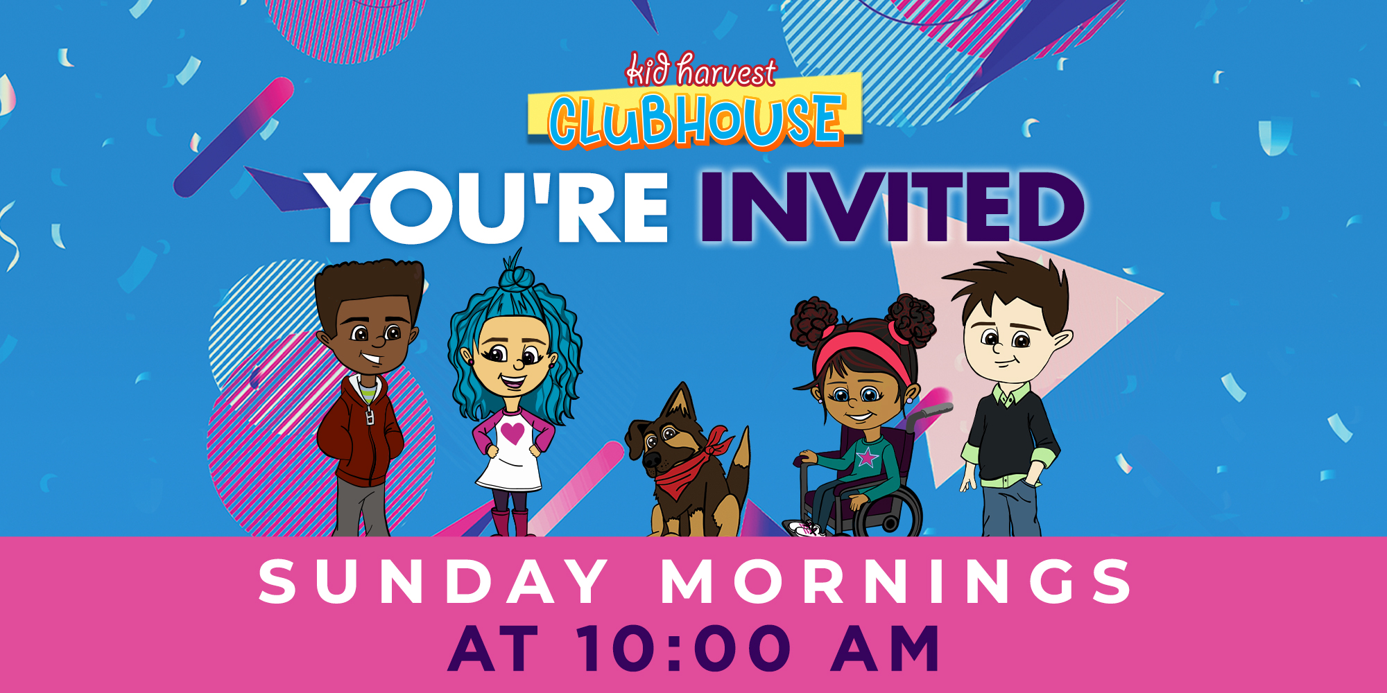 Kid Harvest Clubhouse You're Invited Sunday Mornings at 10:00 AM