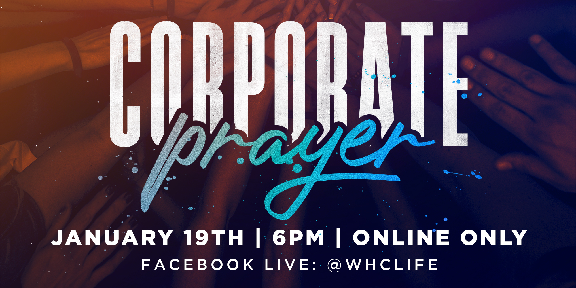 Corporate Prayer January 12th at 6PM ET Online Only